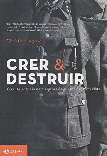 Crer e Destruir, livro de Christian Ingrao