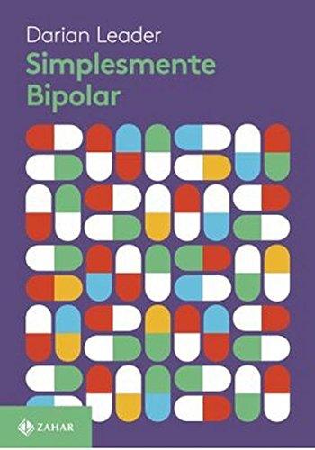 Simplesmente bipolar, livro de Darian Leader