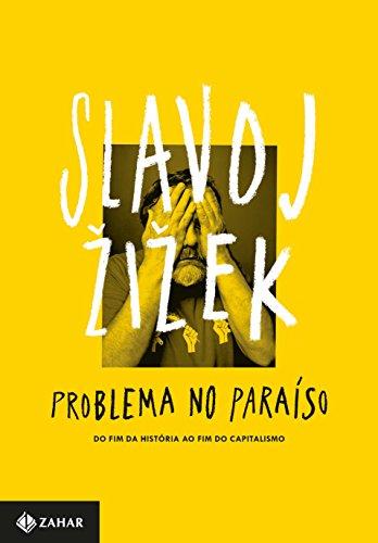 Problema no Paraíso, livro de Slavoj Zizek