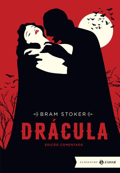 Drácula. Edição Comentada, livro de Bram Stoker