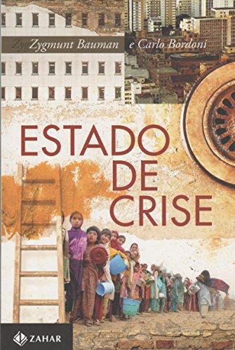 Estado de Crise, livro de Zygmunt Bauman, Carlo Bordoni