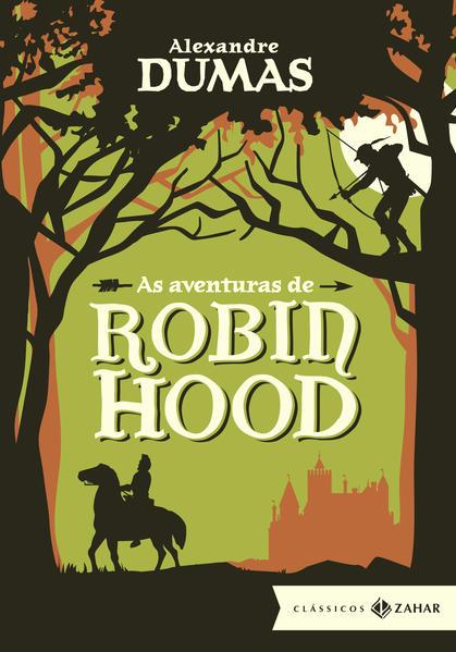 As Aventuras de Robin Hood, livro de Alexandre Dumas