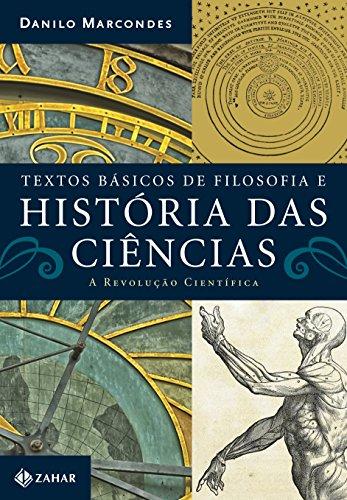 Textos básicos de filosofia e história das ciências - A revolução científica, livro de Danilo Marcondes