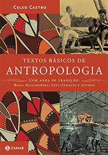 Textos básicos de antropologia, livro de Celso Castro (org.)