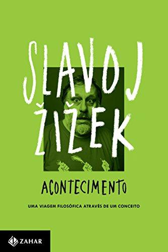 Acontecimento. Uma Viagem Filosófica Através de Um Conceito, livro de Slavoj Zizek