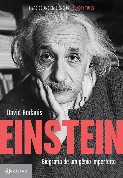 Einstein. Biografia de Um Gênio Imperfeito, livro de David Bodanis