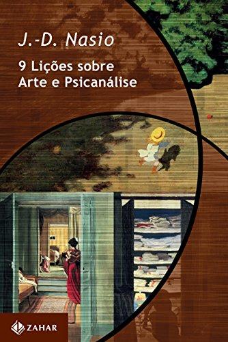 9 Lições Sobre Arte e Psicanálise, livro de J. D. Nasio