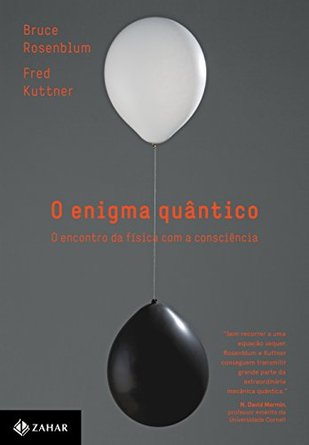 O Enigma Quântico - O Encontro da Física com a Consciência, livro de Bruce Rosenblum, Fred Kuttner