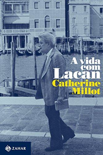 A Vida com Lacan, livro de Catherine Millot