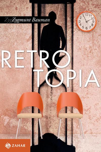 Retrotopia, livro de Zygmunt Bauman
