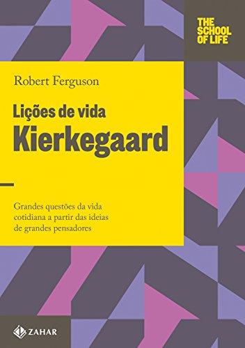 Lições de vida. Kierkegaard, livro de Robert Ferguson