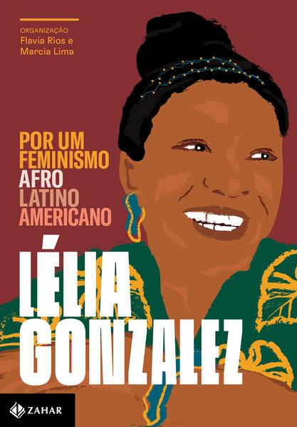 Por um feminismo afro-latino-americano, livro de Lélia Gonzalez