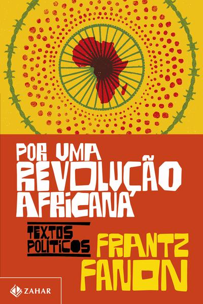 Por uma revolução africana. Textos políticos, livro de Frantz Fanon