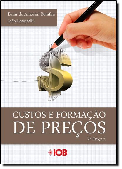 Custos e Formação de Preços, livro de Eunir de Amorim Bomfim