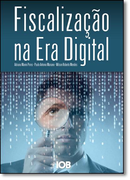 Fiscalização na era Digital, A, livro de Adriana Manni Peres
