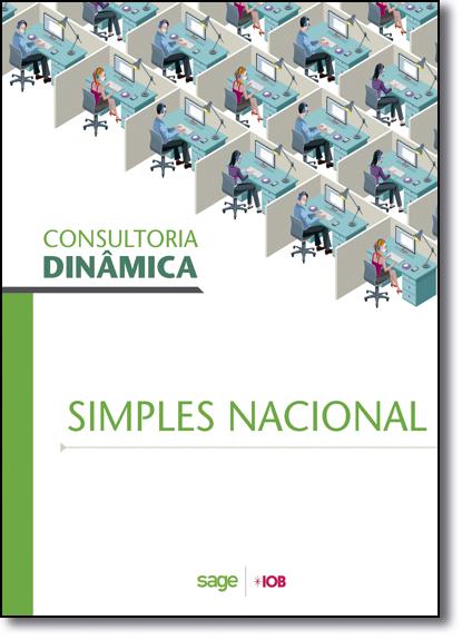 Consultoria Dinâmica: Simples Nacional, livro de Equipe Técnica IOB