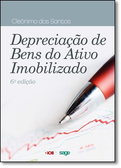 Depreciação de Bens do Ativo Imobilizado, livro de Cleônimo dos Santos