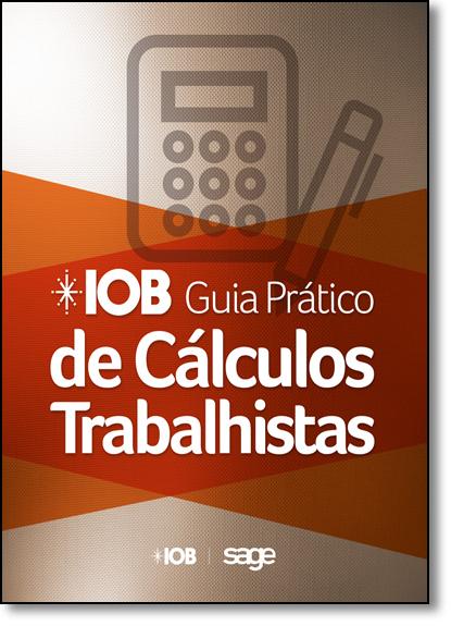 Iob Guia Prático de Cálculos Trabalhistas, livro de Mariza de Abreu Machado