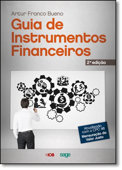 Guia de Instrumentos Financeiros, livro de Artur Franco Bueno