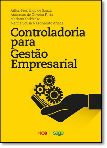 Controladoria Para Gestão Empresarial, livro de Ailton Fernando de Souza