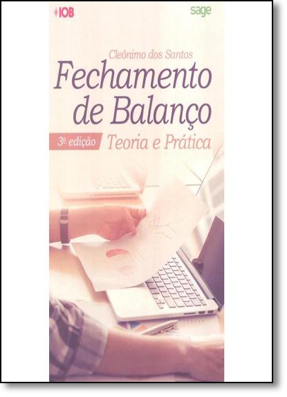 Fechamento de Balanço: Teoria e Prática, livro de Cleônimo dos Santos