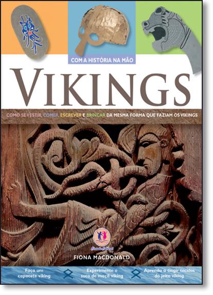 Vikings - Coleção Com a História na Mão, livro de Ciranda Cultural