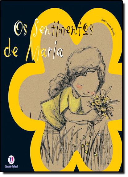 Sentimentos de Maria, Os- Coleção: Direito das Crianças, livro de Ciranda Cultural