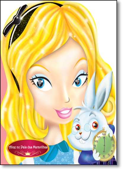 Alice No País da Maravilhas, livro de Ciranda Cultural