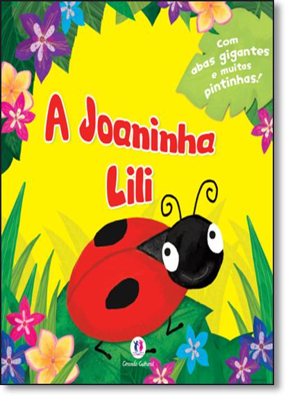 Joaninha Lili, A, livro de Ciranda Cultural