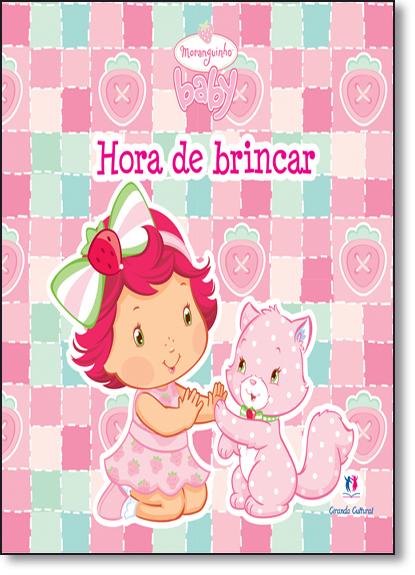 Hora de Brincar - Livro de Pano., livro de Ciranda Cultural