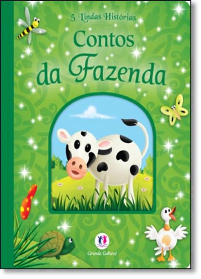 Contos da Fazenda - Coleção 5 Lindas Histórias, livro de Ciranda Cultural