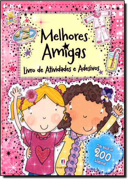 Melhores Amigas - Livro de Atividades e Adesivos, livro de Ciranda Cultural