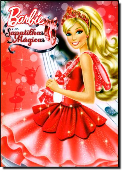 Barbie e as Sapatilhas Mágicas, livro de Ciranda Cultural
