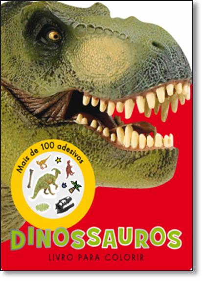 Dinossauros Para Colorir: Mais de 100 Adesivos - Coleção Adesivos, livro de Ciranda Cultural
