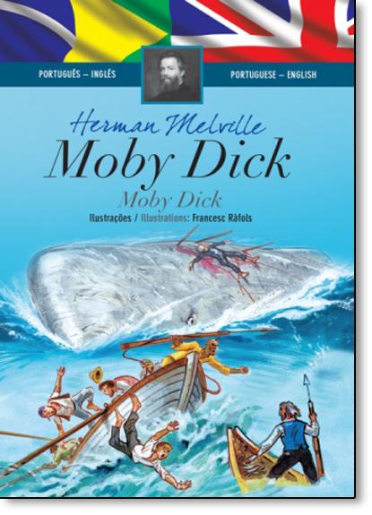 Moby Dick - Coleção Clássicos Bilíngues, livro de Herman Melville