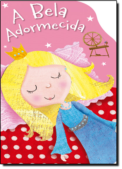 Bela Adormecida, A - Coleção Grandes Clássicos, livro de Ciranda Cultural