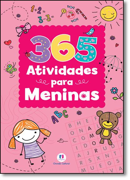 365 Atividades Para Meninas, livro de Ciranda Cultural