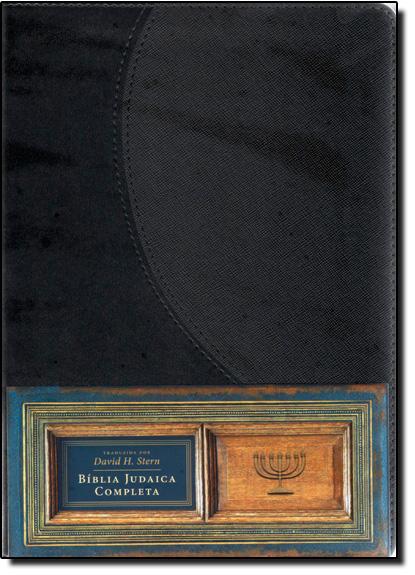 Bíblia Judaica Completa - Luxo Preta, livro de David H. Stern