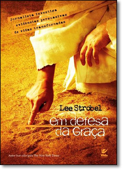 Em Defesa da Graça, livro de Lee Strobel