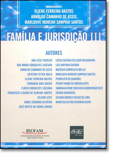 FAMILIA E JURISDICAO III, livro de Maria do Socorro Rocha Bastos