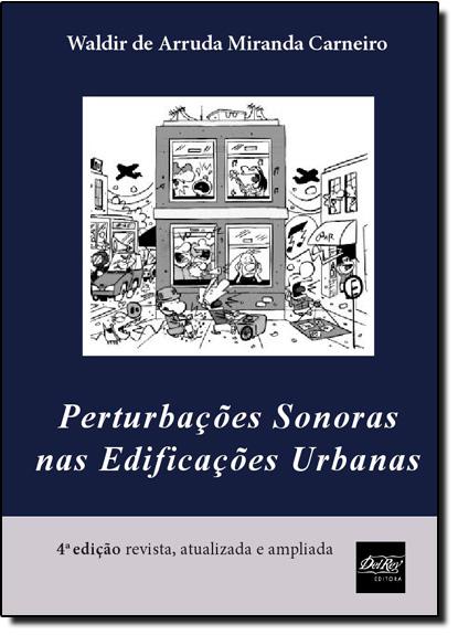 Perturbações Sonoras nas Edificações Urbanas, livro de Waldir de Arruda Miranda Carneiro