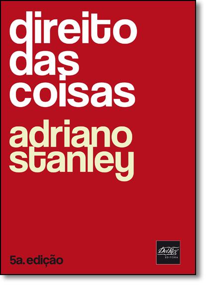 Direito das Coisas, livro de Adriano Stanley