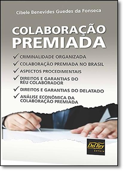 Colaboração Premiada, livro de Cibele Benevides Guedes da Fonseca