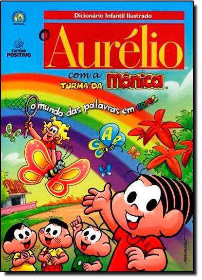 Aurélio com a Turma da Mônica, O, livro de Marina Baird Ferreira
