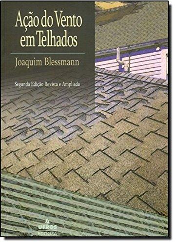 Ação do Vento em Telhados, livro de Joaquim Blessmann