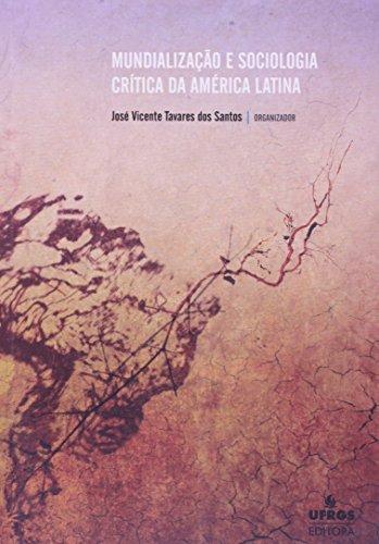 Mundialização e Sociologia Critica da America Latina, livro de Boaventura de Sousa Santos
