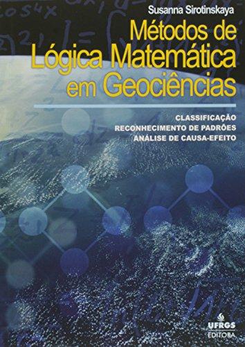 Métodos de Lógica Matemática em Geociência: Classificação - Reconhecimento de Padrões - Análise de C, livro de Susanna Sirotinskaya