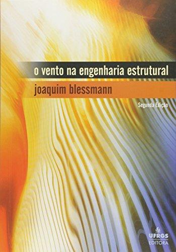 Vento na Engenharia Estrutural, O, livro de Joaquim Blessmann