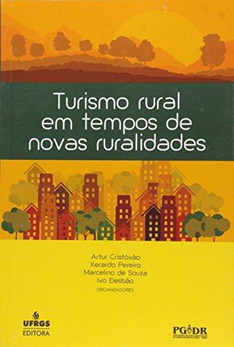 Turismo Rural em Tempos de Novas Ruralidades, livro de Artur Cristóvão