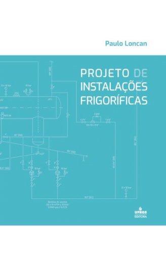 Projeto de Instalações Frigoríficas, livro de Paulo Loncan